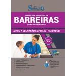 Apostila Prefeitura de Barreiras - BA - 2019 - Apoio a Educação Especial - Cuidador