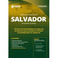 Apostila Prefeitura de Salvador - BA 2019 - Técnico em Enfermagem do Trabalho - Qualificação: Técnico de Enfermagem do Trabalho