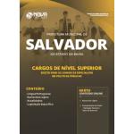 Apostila Prefeitura de Salvador - BA 2019 - Cargos de Nível Superior (Exceto: Especialista em Políticas Públicas)