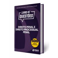 Livro de Questões Direito Penal e Direito Processual Penal 2019