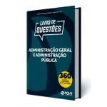 Livro de Questões Administração Geral e Administração Pública 2019