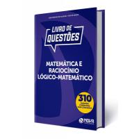 Livro de Questões Matemática e Raciocínio-Lógico Matemático 2019