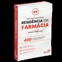Preparatório para Residência em Farmácia - 400 Questões Comentadas