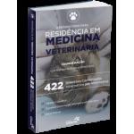 Preparatório para Residência em Medicina Veterinária - 422 Questões Comentadas