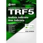 Apostila TRF 5° 2017 - Analista Judiciário - Área Judiciária