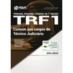 Apostila TRF 1ª Região 2017 - Comum aos Cargos de Técnico Judiciário